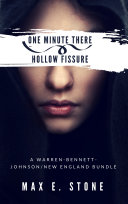 One Minute There ~ Hollow Fissure by Max E. Stone Pdf/ePub eBook