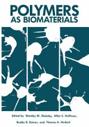 Polymers as Biomaterials Book