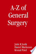 A Z of General Surgery for Medical Students