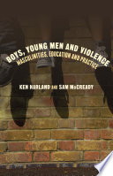 Boys Young Men And Violence