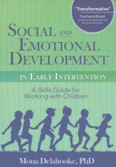 Social and Emotional Development in Early Intervention Book