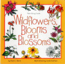 Wildflowers  Blooms  and Blossoms