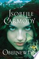 """""""Obernewtyn: Obernewtyn Chronicles: Book One"""" by Isobelle Carmody"""