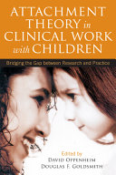 Attachment Theory in Clinical Work with Children