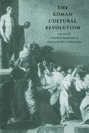 The Roman Cultural Revolution