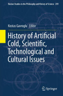 History of Artificial Cold, Scientific, Technological and Cultural Issues
