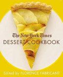 The New York Times Dessert Cookbook