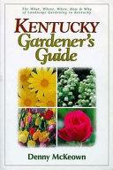 Kentucky Gardener s Guide