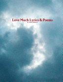 Love Much Lyrics   Poems