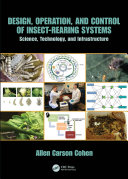 Design  Operation  and Control of Insect Rearing Systems