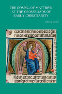 The Gospel of Matthew at the Crossroads of Early Christianity