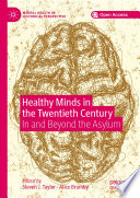 Healthy Minds in the Twentieth Century
