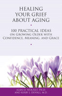Healing Your Grief About Aging [Pdf/ePub] eBook