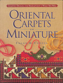 Oriental Carpets in Miniature
