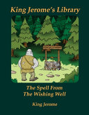 The Spell From The Wishing Well