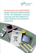 The treatment  recovery  recycling and safe disposal of waste electrical and electronic equipment
