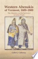 The Western Abenakis of Vermont, 1600-1800