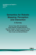Semantics for Robotic Mapping  Perception and Interaction