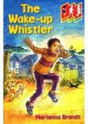 Books - Hsj Wake Up Whistler   ISBN 9780333724149