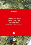 Environmental Risk Assessment of Soil Contamination Book