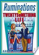 Ruminations on Twentysomething Life Book