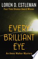 Every Brilliant Eye Book PDF