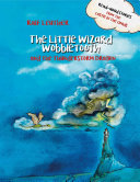 The Little Wizard Wobbletooth and the Thunderstorm Dragon [Pdf/ePub] eBook