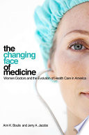 The Changing Face of Medicine Book
