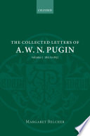 The Collected Letters Of A W N Pugin 1851 1852