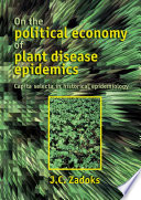 On the political economy of plant disease epidemics