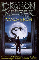 Dragonkeeper: Dragon Moon