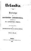Urkundio. Beiträge zur vaterländischen Geschichtforschung, vornämlich aus der nordwestlichen Schweiz