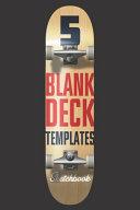 5 Blank Deck Templates