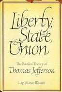 Liberty, State & Union