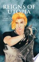 Reigns of Utopia