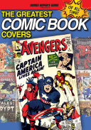 The Greatest Comic Book Covers of All Time [Pdf/ePub] eBook