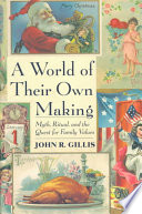 A World of Their Own Making Book