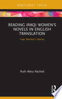 Reading Iraqi Women   s Novels in English Translation