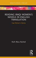 Reading Iraqi Women's Novels in English Translation [Pdf/ePub] eBook