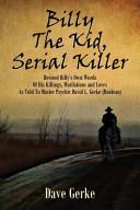 Billy the Kid  Serial Killer