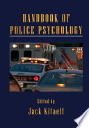 Handbook of Police Psychology Book