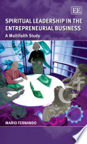 Spiritual Leadership in the Entrepreneurial Business Book PDF