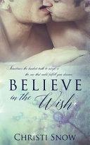Believe in the Wish