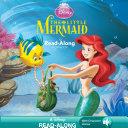 Disney Princess: The Little Mermaid Read-Along Storybook