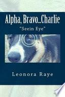 Alpha, Bravo... Charlie