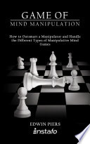 Game Of Mind Manipulation
