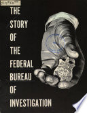 The Story of the Federal Bureau of Investigation