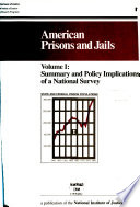 American Prisons and Jails  Summary and policy implications of a national survey Book PDF