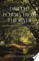 Drifted Echoes from the River Book