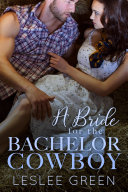 A Bride for the Bachelor Cowboy
